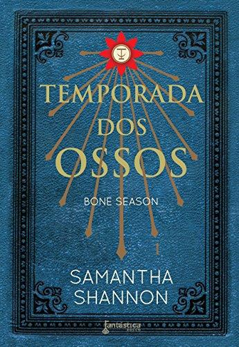 Temporada dos ossos (Bone season Livro 1)