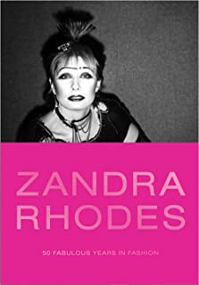 Zandra Rhodes: 50 Fabulous Years in Fashion