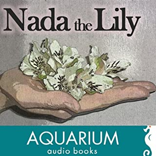 Nada the Lily audiobook cover art