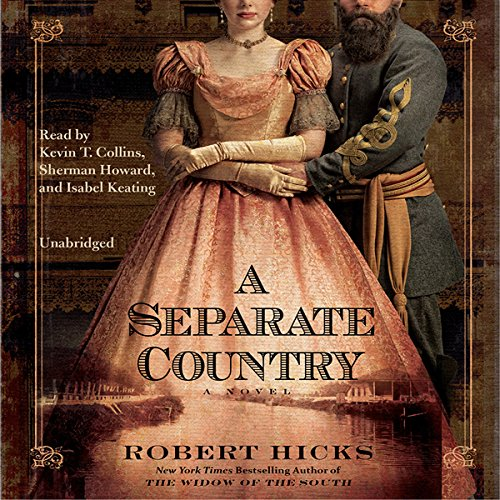 A Separate Country                   By:                                                                                                                                 Robert Hicks                               Narrated by:                                                                                                                                 Sherman Howard,                                                                                        Isabel Keating,                                                                                        Kevin T. Collins                      Length: 17 hrs and 23 mins     33 ratings     Overall 3.5