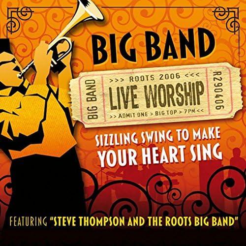 Steve Thompson & The Roots Big Band
