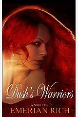Dusk's Warriors (Night's Knights Vampire Series Book 2) Kindle Edition