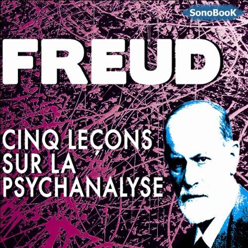 Couverture de Cinq conférences sur la psychanalyse