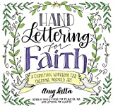 Hand Lettering for Faith: A Christian Workbook for Creating Inspired Art