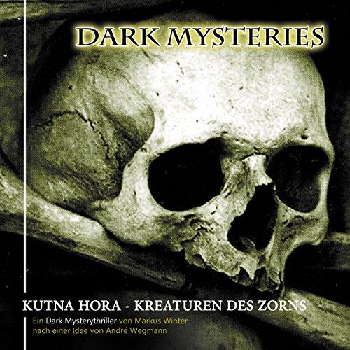 Kutna Hora - Kreaturen des Zorns (Dark Mysteries 6) Titelbild