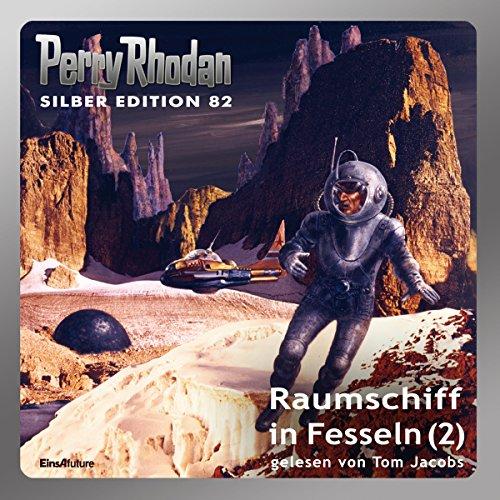 Raumschiff in Fesseln, Teil 2 Titelbild