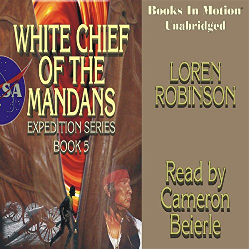 White Chief of the Mandans audiobook cover art