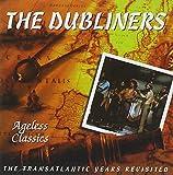 Songtexte von The Dubliners - Ageless Classics
