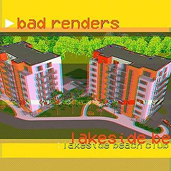 Bad Renders