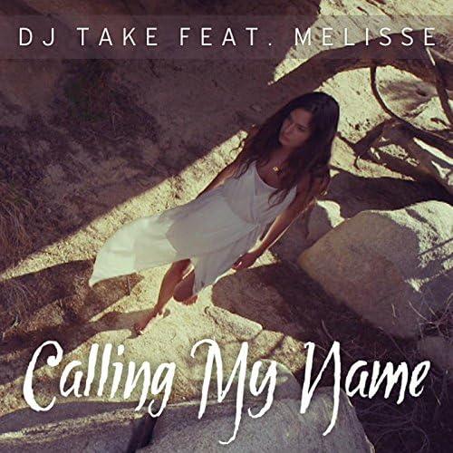 DJ Take & Melisse