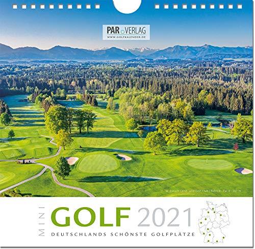 Mini Golf-Kalender 2021 - Deutschlands schönste Golfplätze (21 x 21 cm) für Wand und Schreib-Tisch