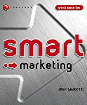 Smart Marketing (Smart Things to Know About (Stay Smart!) Series)