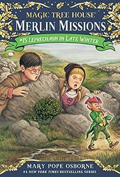 Leprechaun in Late Winter (Magic Tree House: Merlin Missions Book 15) by [Mary Pope Osborne, Sal Murdocca]