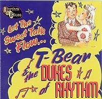 Let the Sweet Talk Flow by T-Bear & The Dukes of Rhythm (2008-01-08)