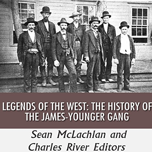 Legends of the West: The History of the James-Younger Gang audiobook cover art
