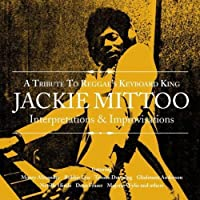A Tribute To Reggae's Keyboard King Jackie Mittoo by VARIOUS ARTISTS (2004-03-16)
