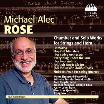 Rose: Chamber & Solo Works for Strings & Horn