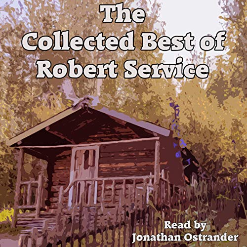 The Collected Best of Robert Service cover art