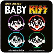 Baby KISS: A Book about Colors
