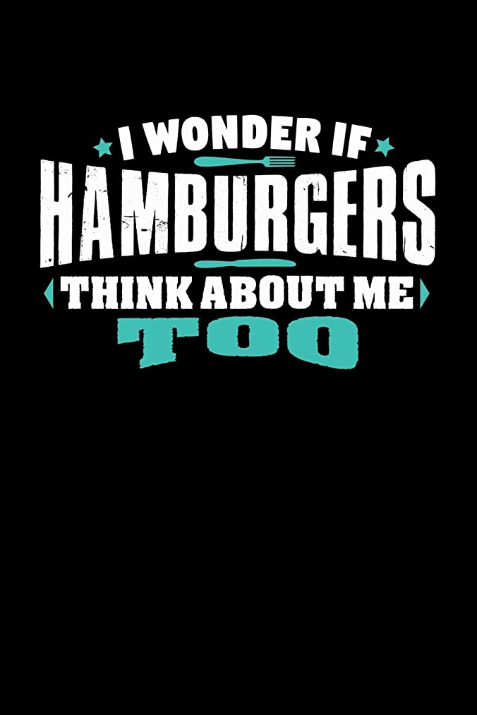 i wonder if HAMBURGERS think about me too: 100 page 6 x 9 Male Keto Journal For His Daily Food, Exercise, Meal Tracking Log Ketogenic Diet Food Journal (Weight Loss & Fitness Planners)