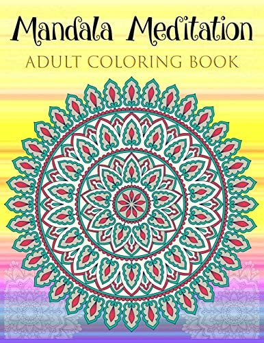 Mandala Meditation Adult Coloring Book Big Mandala Coloring Book for Adults with Extremely Beautiful product image