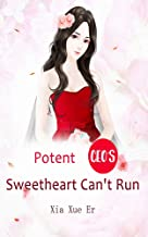 Potent CEO's Sweetheart Can't Run: Volume 5