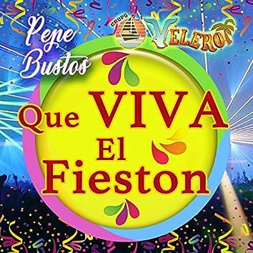 Que Viva El Fieston