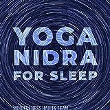 Yoga Nidra for Sleep: Guided Meditation for Deep, Transcendental Sleep