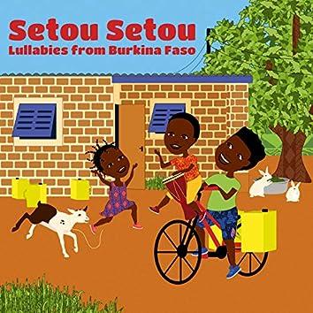 Setou Setou: Lullabies from Burkina Faso