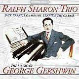 "album cover: Ralph Sharon Trio ""The Magic of George Gershwin"""
