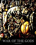 War of the Gods: The Conflict beween Matriarchy and Patriarchy in the Greek Dark Age