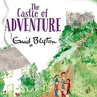 The Castle of Adventure                   Autor:                                                                                                                                 Enid Blyton                               Sprecher:                                                                                                                                 Thomas Judd                      Spieldauer: 5 Std. und 9 Min.     4 Bewertungen     Gesamt 5,0
