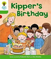 Oxford Reading Tree: Level 2: More Stories A: Kipper's Birthday