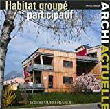 ARCHI ACTUELLE - HABITAT GROUPE PARTICIPATIF