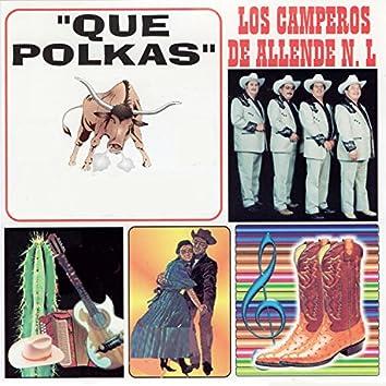 Que Polkas