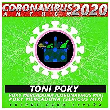 Poky Mercadona (Coronavirus World Anthem 2020)