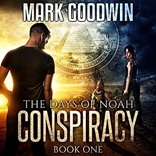 The Days of Noah     Book One: Conspiracy               By:                                                                                                                                 Mark Goodwin                               Narrated by:                                                                                                                                 Kevin Pierce                      Length: 7 hrs and 53 mins     1,616 ratings     Overall 4.5