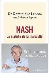 NASH. La maladie de la malbouffe Format Kindle