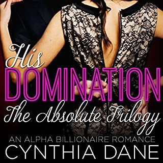 His Domination - The Absolute Trilogy cover art