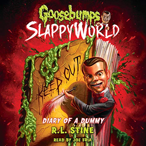 Diary of a Dummy: Goosebumps Slappyworld, Book 10