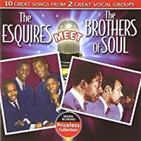 Esquires Meet the Brothers of Soul