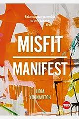 MISFIT MANIFEST Hardcover