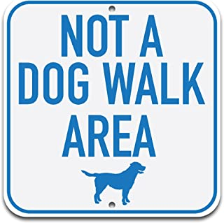 VictoryStore Yard Sign Outdoor Lawn Decorations: Not A Dog Walk Area Aluminum Signs, 18 inch x 18 inch