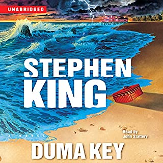 Duma Key     A Novel              By:                                                                                                                                 Stephen King                               Narrated by:                                                                                                                                 John Slattery                      Length: 21 hrs     11,031 ratings     Overall 4.4