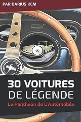 30 VOITURES DE LÉGENDE (le Panthéon de l'Automobile) (Français) Broché