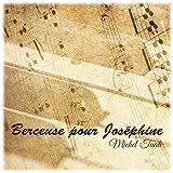 Berceuse Pour Josephine