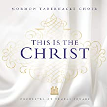 Best mormon tabernacle choir this is the christ Reviews