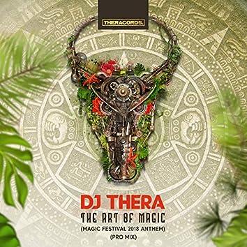 The Art of Magic (Magic Festival 2018 Anthem Pro Mix)