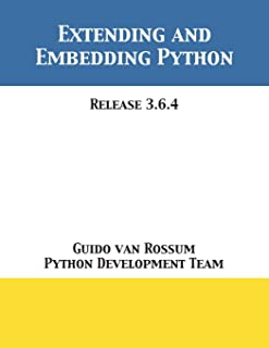 Extending and Embedding Python: Release 3.6.4