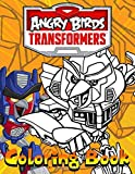 Angry Birds Transformers Coloring Book: Angry Birds Transformers Premium Unofficial Coloring Books For Adults, Teenagers Color To Relax